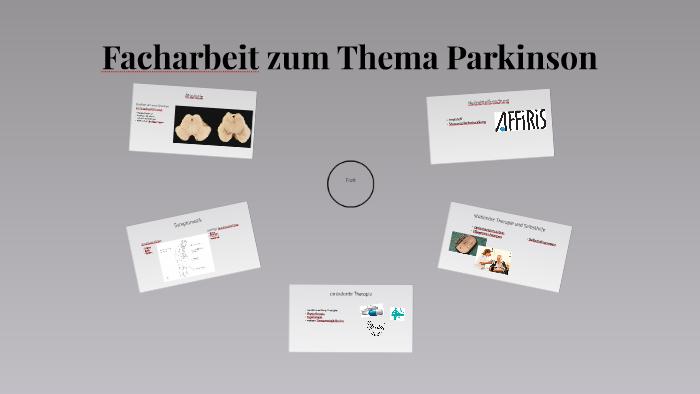 Facharbeit Zum Thema Parkinson By Tristan Pfeil On Prezi