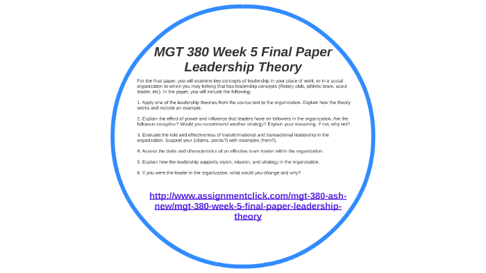 MGT 380 Week 5 Final Paper Leadership Theory by sushmita Roy