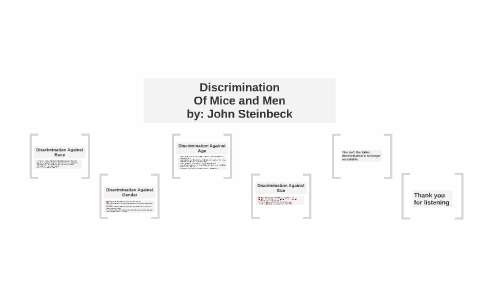 discrimination in of mice and men