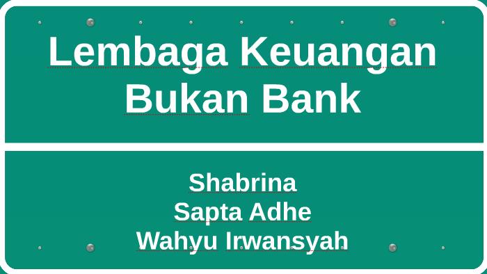 Lembaga Keuangan Bukan Bank By Wahyu Irwansyah