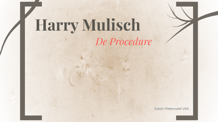 Harry Mulisch By Edwin Pietersveld On Prezi
