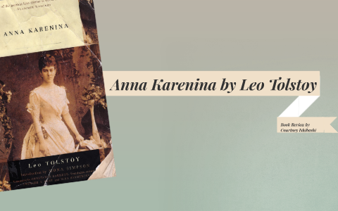 anna karenina by leo tolstoy summary
