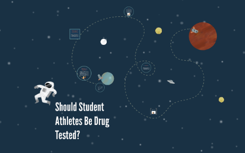 why should student athletes be drug tested