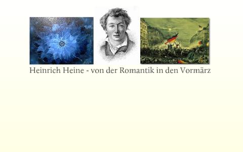 Heinrich Heine übergang Von Der Romantik In Den Vormärz By