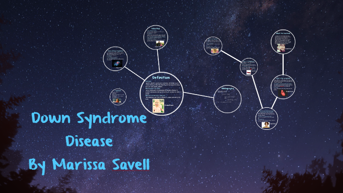 Down Syndrome by Marissa Savell on Prezi