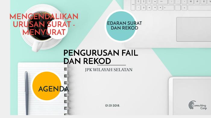 Pengurusan Fail Dan Rekod By Nor Hidayati Aspan On Prezi Next