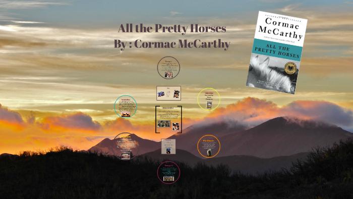All the Pretty Horses AP English Book Presentation by Sierra ...
