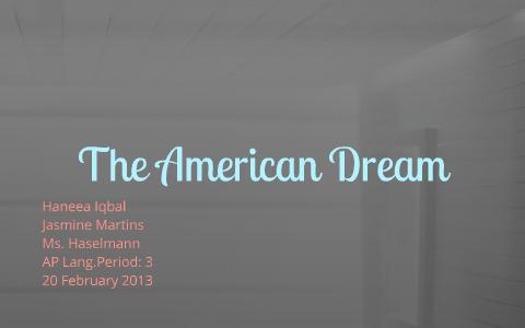 Great Gatsby The American Dream by Haneea Iqbal on Prezi