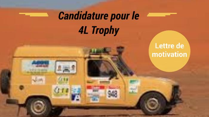 Lettre De Motivation Pour Le 4l Trophy By Etienne Boureau On