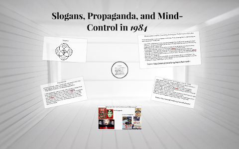 Slogans Propaganda And Mind Control In 1984 By Alison Wilkinson On