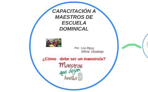 Capacitación A Maestro De Escuela Dominical By Wilma Marisol
