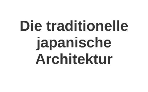 Die traditionelle japanische architektur by julie hauser for Traditionelle japanische architektur