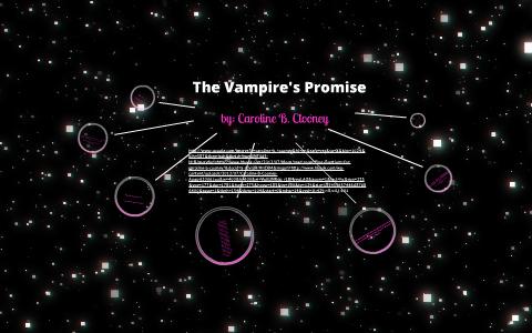 The Vampires Promise By Keely Samuels On Prezi