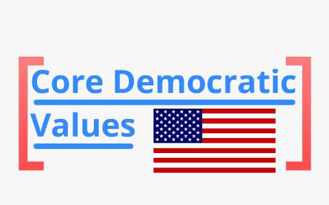 core democratic values