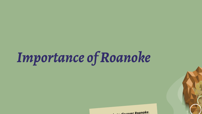 significance of roanoke