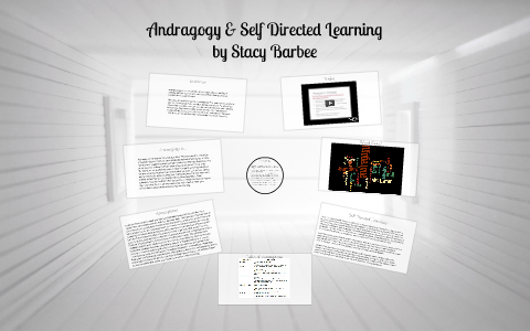 andragogy and self directed learning