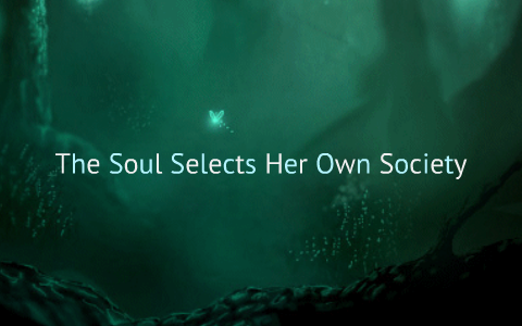 the soul selects her own society literary analysis