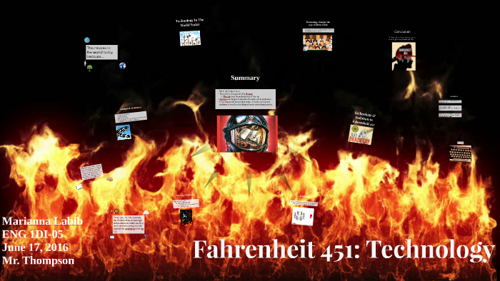 Fahrenheit 451: Technology by Marianna Labib on Prezi