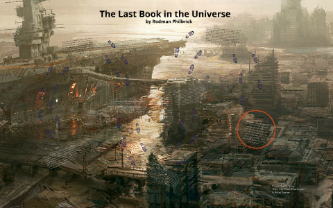Study guide: the last book in the universe by rodman philbrick by.