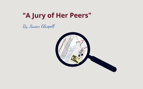 a jury of her peers cliff notes