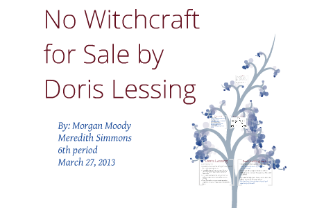 no witchcraft for sale by doris lessing