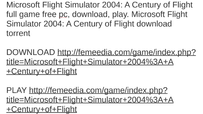 Flight simulator 2004 download torrent