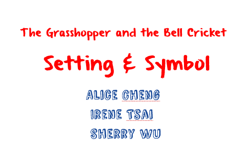 the grasshopper and the bell cricket meaning