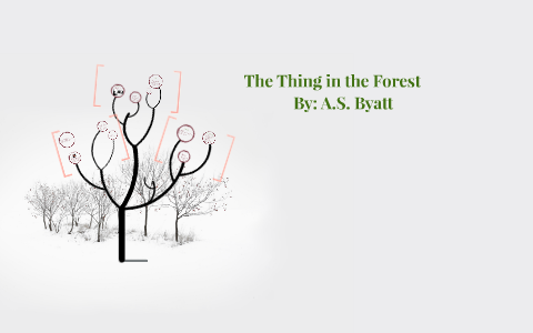 the thing in the forest sparknotes