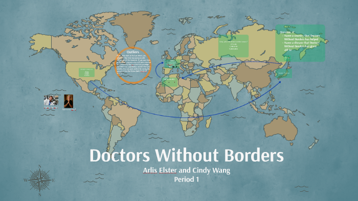 Doctors Without Borders by Cindy W on Prezi on