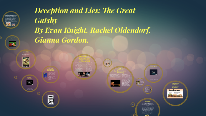 Deception And Lies The Great Gatsby By Gianna Gordon On Prezi