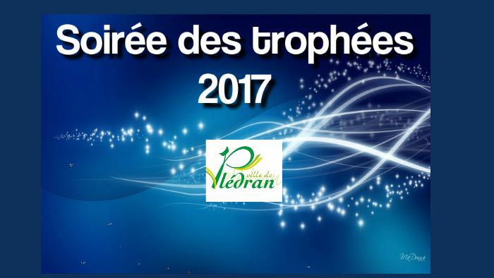 483eb68d99db1 trophées 2017 by yann lozach on Prezi