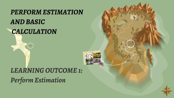 PERFORM ESTIMATION AND BASIC CALCULATION by Vhic Dela Cruz-Baltazar