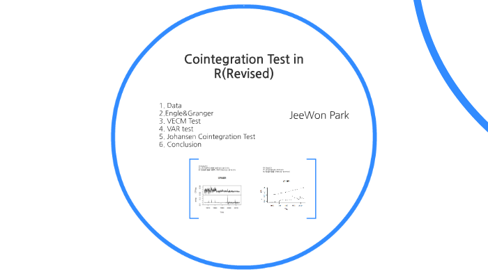 Cointegration in R(Revised) by JeeWon Park on Prezi