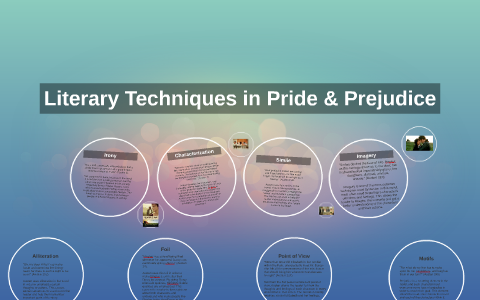 Literary Techniques In Pride Prejudice By Emily Lowry On Prezi