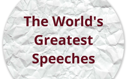 Lesson Plan The Worlds Great Speeches by Lewis Copeland