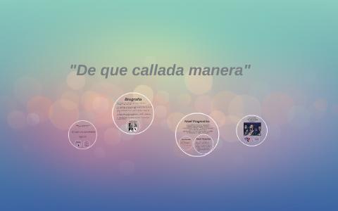 De Que Callada Manera By Steven Colon