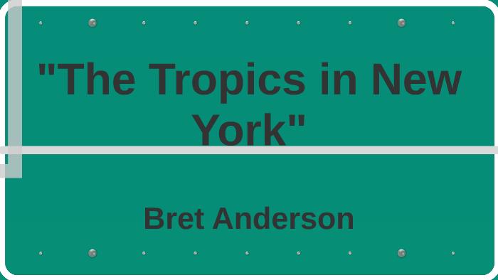 the tropics of new york analysis