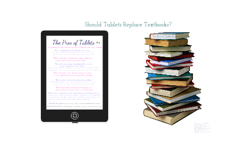 should tablets replace textbooks