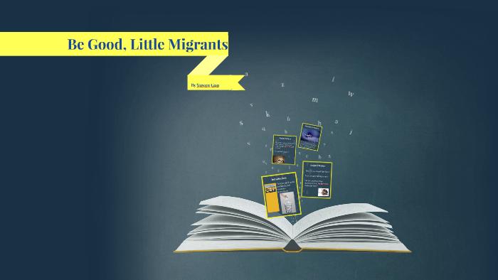 be good little migrants poem