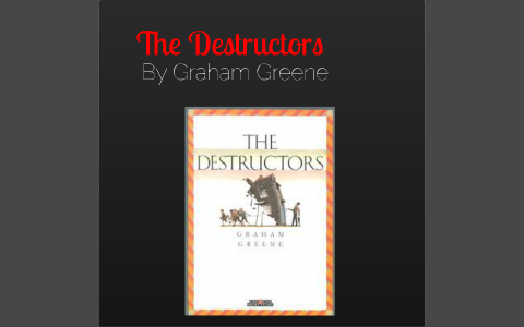 literary devices in the destructors
