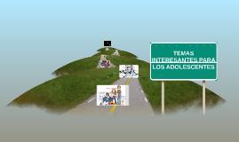 Temas Interesantes Para Los Adolescentes By Isub Urrutia