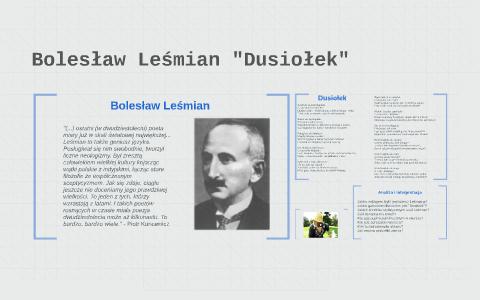 Bolesław Leśmian Dusiołek By Agnieszka Jaremkiewicz On Prezi