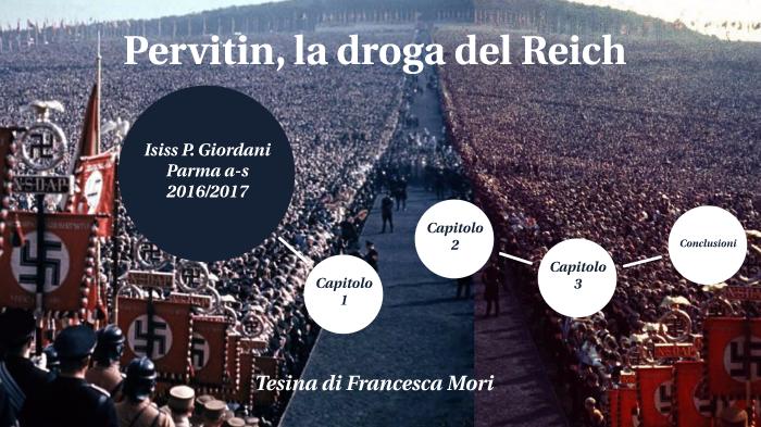 Pervitin, la droga del Reich by francesca mori on Prezi Next