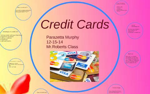 Murphy Visa Card >> Credit Cards By Parazetta Murphy On Prezi
