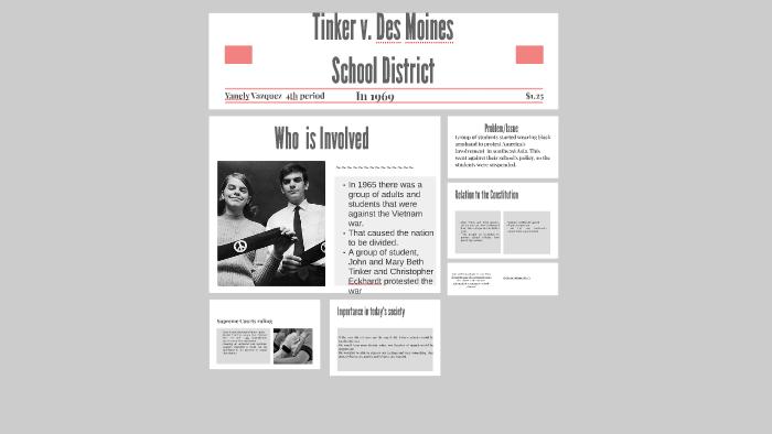 Tinker v  Des Moiner School District by Yanely Vazquez on Prezi