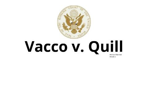 vacco vs quill
