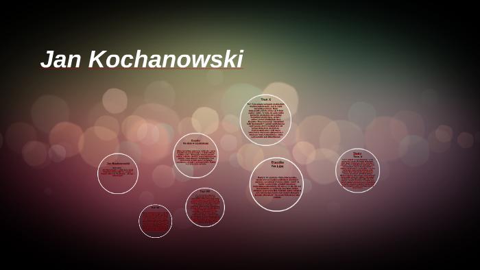 Jan Kochanowski By Patryk Marko On Prezi