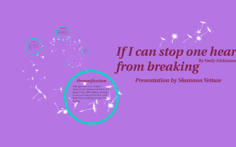 If I can stop one heart from breaking by Shannon Yettaw on Prezi
