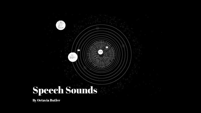 speech sounds octavia butler thesis