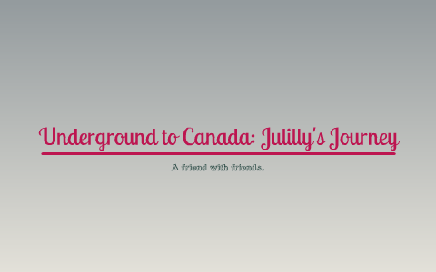 Underground to Canada: Julilly's Journey by Hannah Derby on ... on underground railroad map, island of the blue dolphins map, bridge to terabithia map,